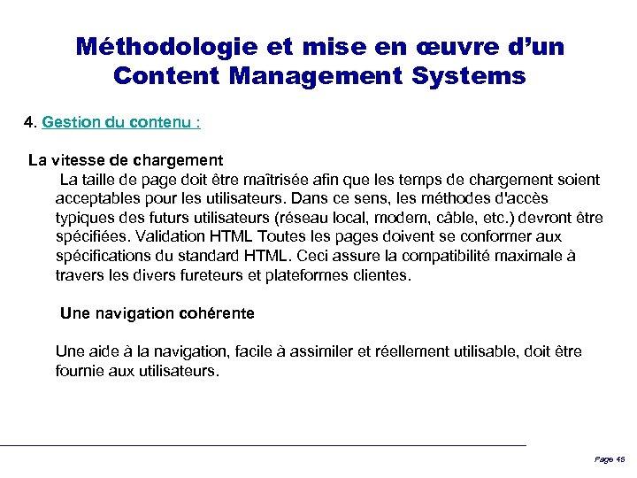 Méthodologie et mise en œuvre d'un Content Management Systems 4. Gestion du contenu :