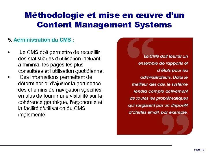 Méthodologie et mise en œuvre d'un Content Management Systems 5. Administration du CMS :