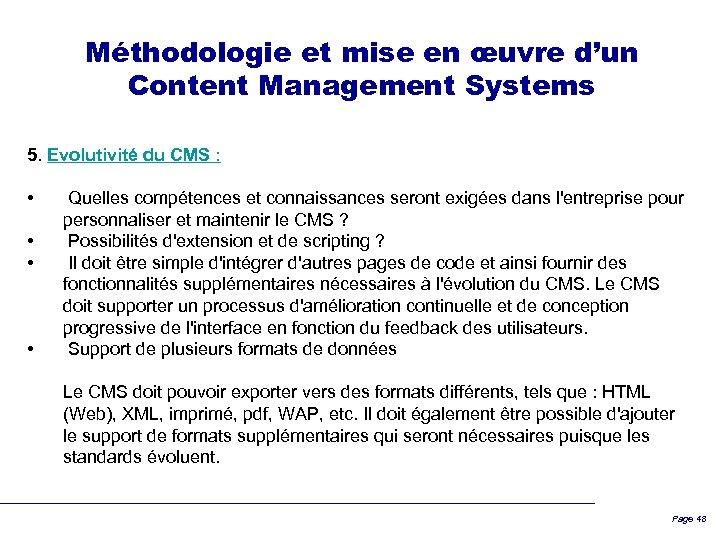 Méthodologie et mise en œuvre d'un Content Management Systems 5. Evolutivité du CMS :