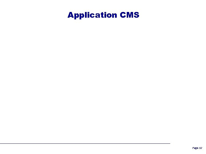 Application CMS Page 52