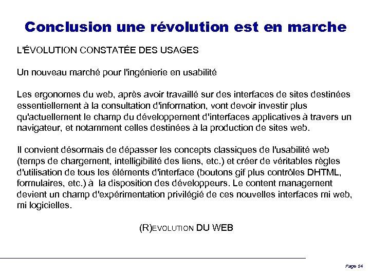 Conclusion une révolution est en marche L'ÉVOLUTION CONSTATÉE DES USAGES Un nouveau marché pour