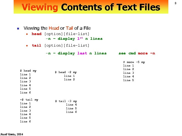 Viewing Contents of Text Files Viewing the Head or Tail of a File n