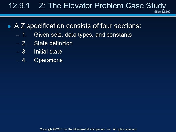 12. 9. 1 Z: The Elevator Problem Case Study Slide 12. 103 l A
