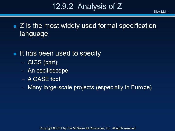 12. 9. 2 Analysis of Z Slide 12. 111 l Z is the most