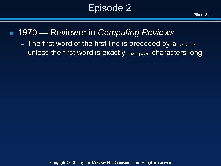 Episode 2 l Slide 12. 17 1970 — Reviewer in Computing Reviews – The