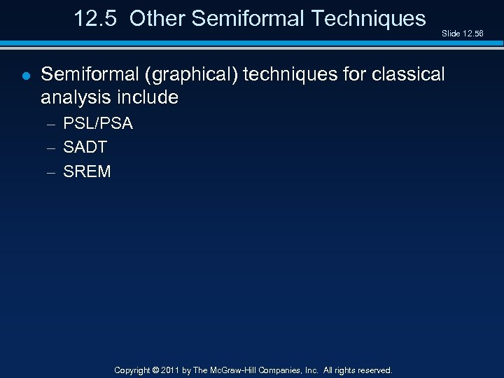 12. 5 Other Semiformal Techniques l Slide 12. 56 Semiformal (graphical) techniques for classical