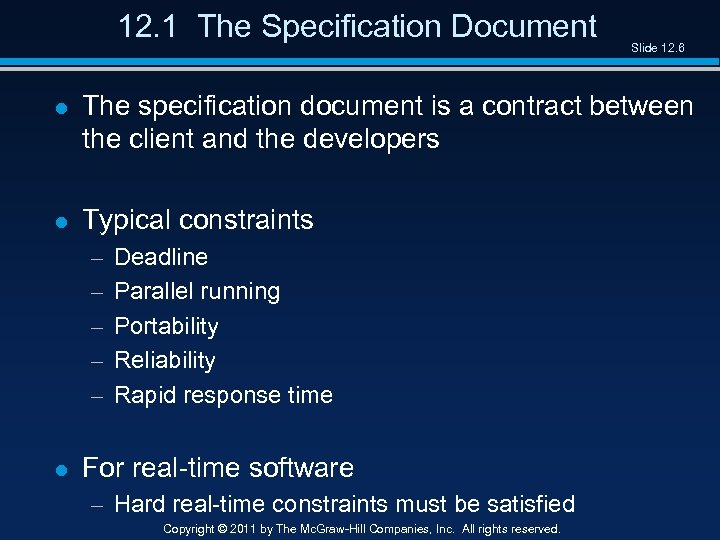 12. 1 The Specification Document Slide 12. 6 l The specification document is a