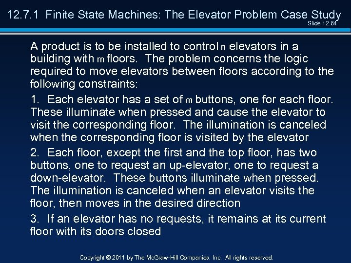 12. 7. 1 Finite State Machines: The Elevator Problem Case Study Slide 12. 64