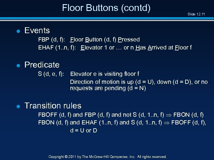 Floor Buttons (contd) l Slide 12. 71 Events FBP (d, f): Floor Button (d,