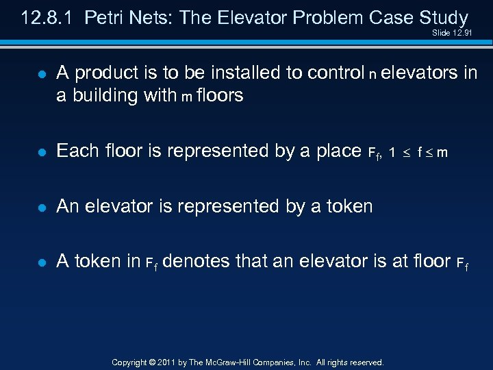 12. 8. 1 Petri Nets: The Elevator Problem Case Study Slide 12. 91 l