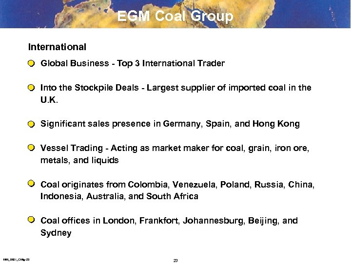 EGM Coal Group International Global Business - Top 3 International Trader Into the Stockpile