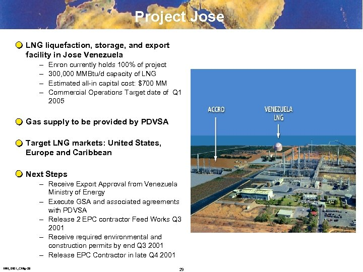 Project Jose LNG liquefaction, storage, and export facility in Jose Venezuela – – Enron