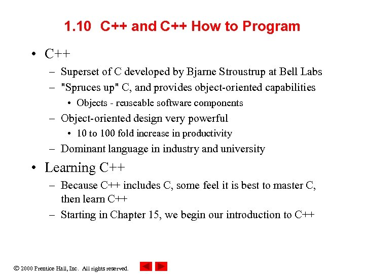 1. 10 C++ and C++ How to Program • C++ – Superset of C
