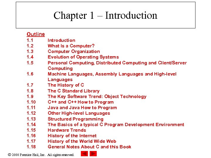 Chapter 1 – Introduction Outline 1. 1 1. 2 1. 3 1. 4 1.
