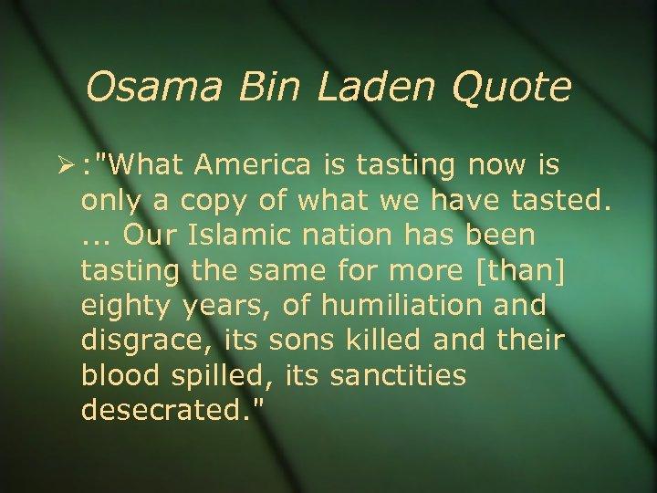 Osama Bin Laden Quote :