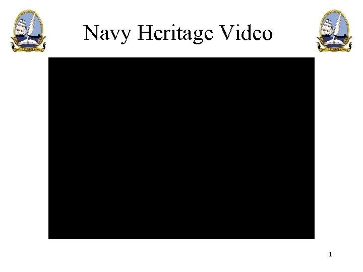 Navy Heritage Video 1