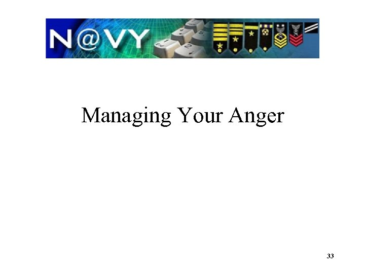 Managing Your Anger 33