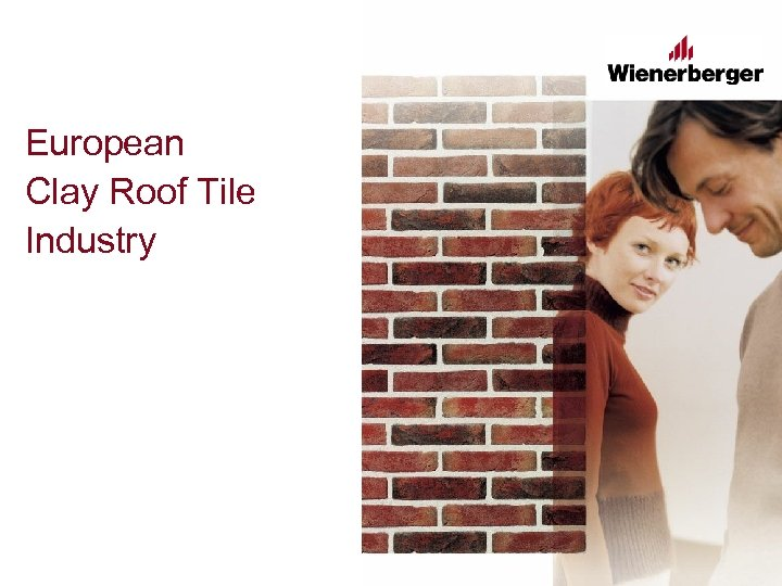 European Clay Roof Tile Industry