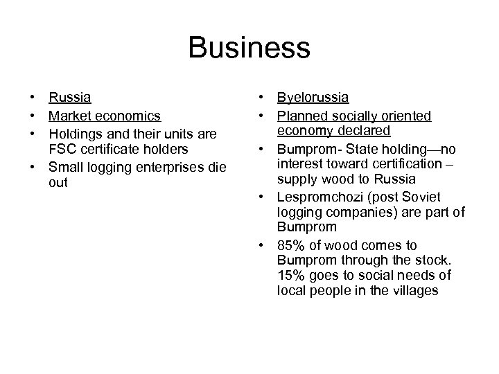 Business • Russia • Market economics • Holdings and their units are FSC certificate