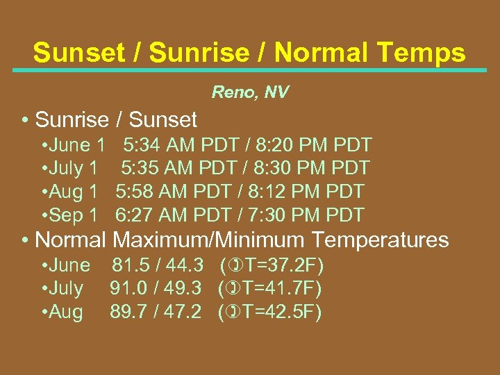 Sunset / Sunrise / Normal Temps Reno, NV • Sunrise / Sunset • June