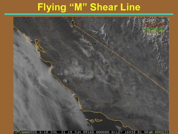 "Flying ""M"" Shear Line 52"