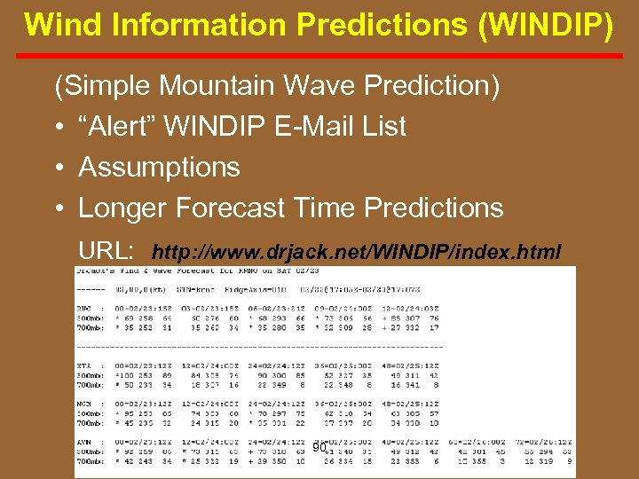 """Wind Information Predictions (WINDIP) (Simple Mountain Wave Prediction) • """"Alert"""" WINDIP E Mail List"""