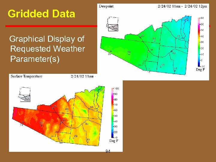 Gridded Data Graphical Display of Requested Weather Parameter(s) 94