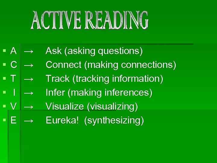 § § § A C T I V E → → → Ask (asking