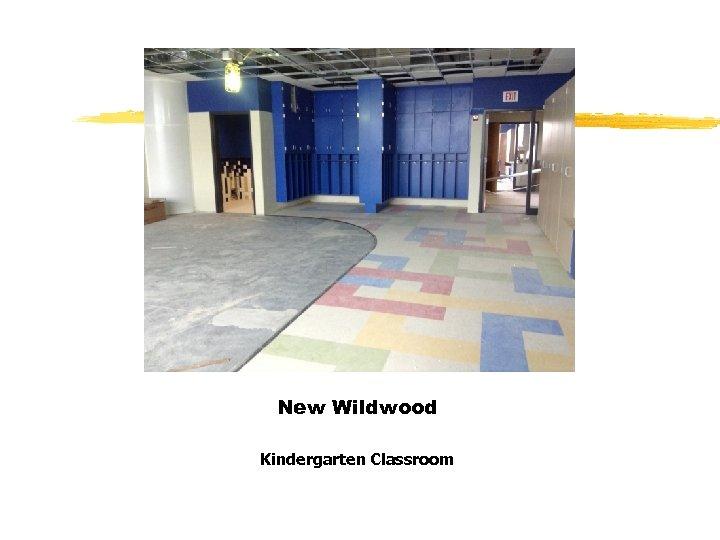 New Wildwood Kindergarten Classroom