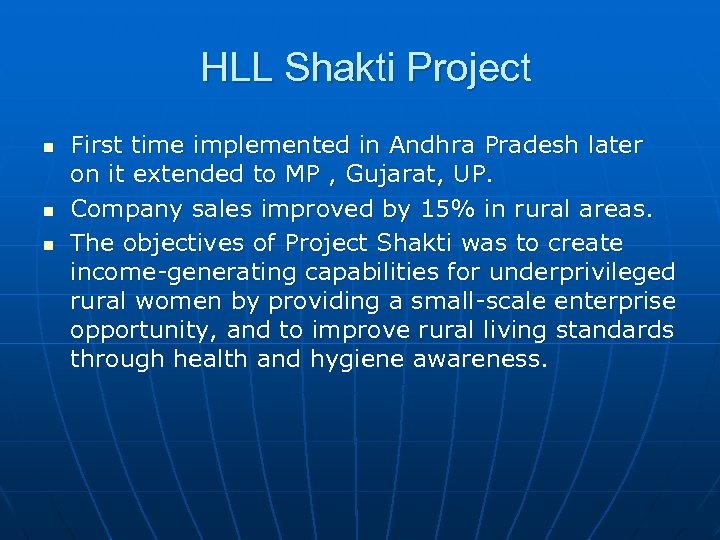 HLL Shakti Project n n n First time implemented in Andhra Pradesh later on