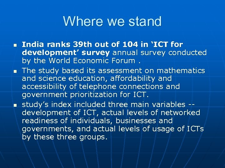 Where we stand n n n India ranks 39 th out of 104 in