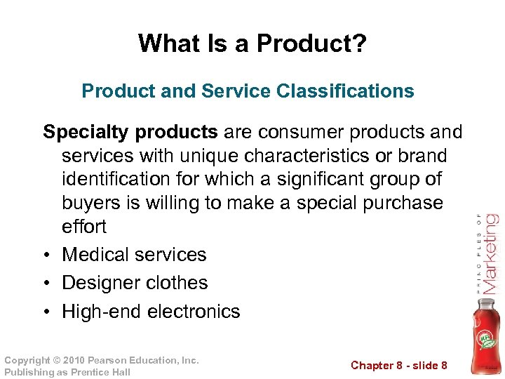 What Is a Product? Product and Service Classifications Specialty products are consumer products and