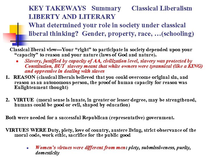 KEY TAKEWAYS Summary Classical Liberalism LIBERTY AND LITERARY What determined your role in society