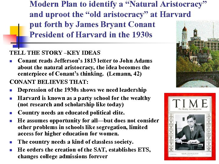 "Modern Plan to identify a ""Natural Aristocracy"" and uproot the ""old aristocracy"" at Harvard"
