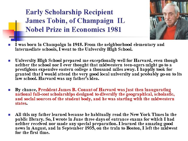 Early Scholarship Recipient James Tobin, of Champaign IL Nobel Prize in Economics 1981 n