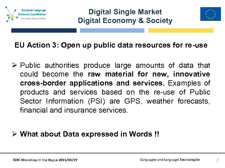 Digital Single Market Digital Economy & Society EU Action 3: Open up public data
