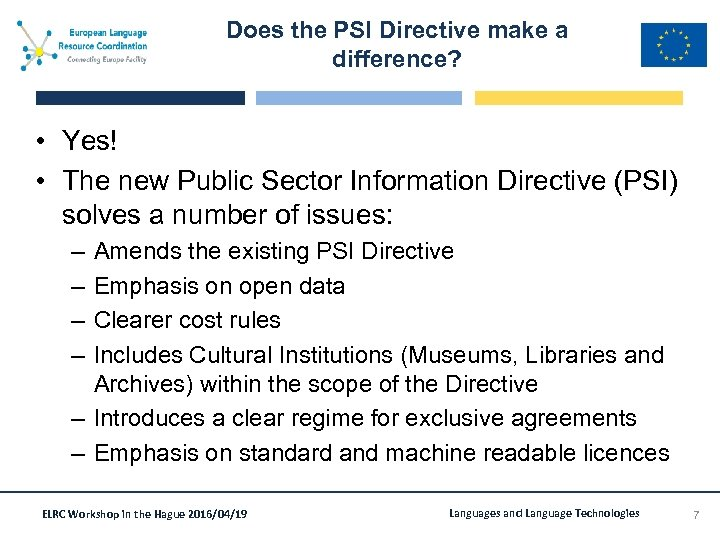 Does the PSI Directive make a difference? • Yes! • The new Public Sector