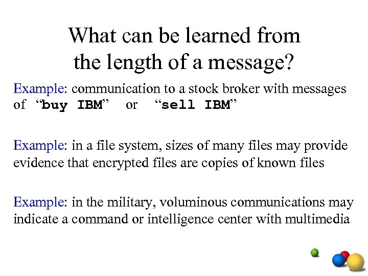 What can be learned from the length of a message? Example: communication to a