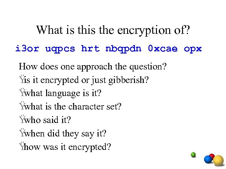 What is the encryption of? i 3 or uqpcs hrt nbqpdn 0 xcae opx