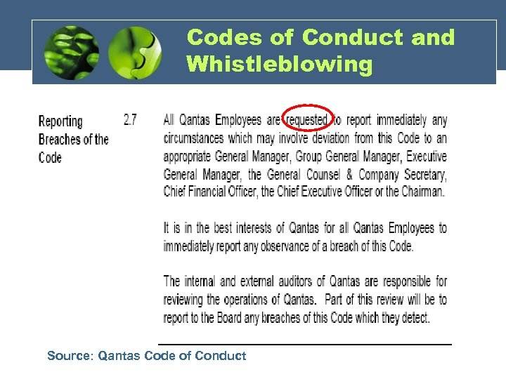 Codes of Conduct and Whistleblowing Source: BP's Code of Conduct Source: Qantas Code of