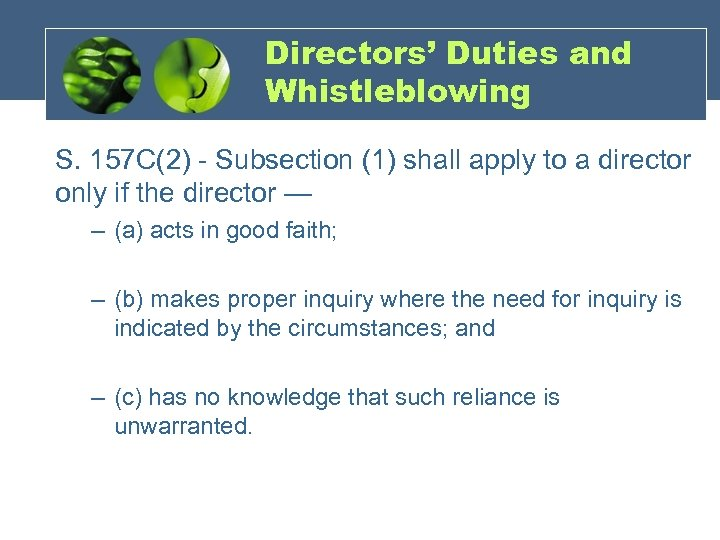 Directors' Duties and Whistleblowing S. 157 C(2) - Subsection (1) shall apply to a