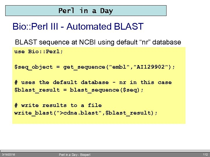 Perl in a Day Bio: : Perl III - Automated BLAST sequence at NCBI