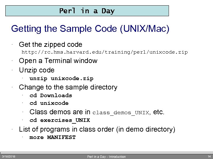 Perl in a Day Getting the Sample Code (UNIX/Mac) · Get the zipped code