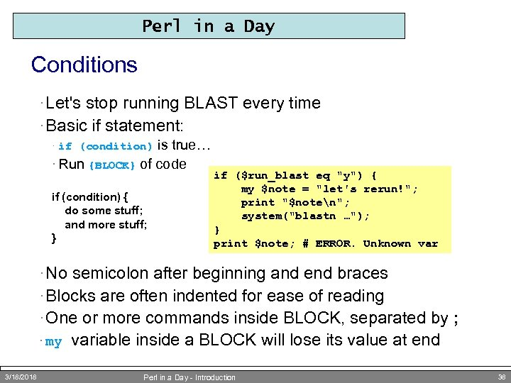 Perl in a Day Conditions · Let's stop running BLAST every time · Basic