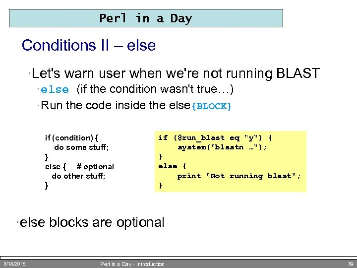Perl in a Day Conditions II – else ·Let's warn user when we're not