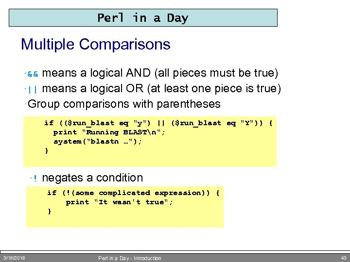 Perl in a Day Multiple Comparisons means a logical AND (all pieces must be