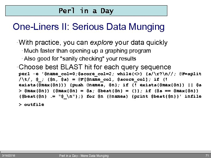 Perl in a Day One-Liners II: Serious Data Munging · With practice, you can