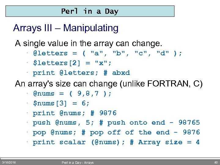 Perl in a Day Arrays III – Manipulating A single value in the array