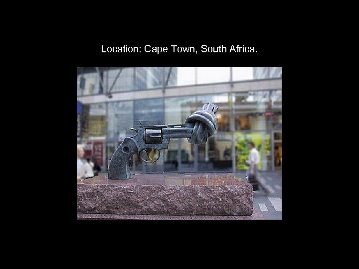 Location: Cape Town, South Africa.