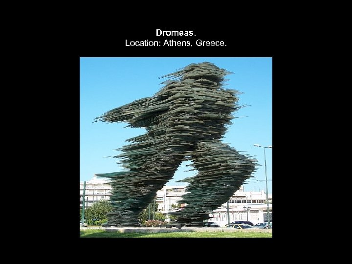 Dromeas. Location: Athens, Greece.